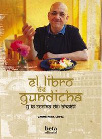 LIBRO DE GUNDICHA Y LA COCINA DEL BHAKTI, EL