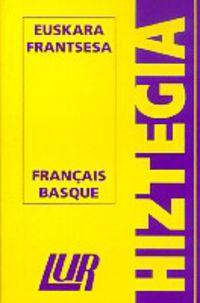 LUR HIZTEGIA (TXIKIA) EUSKERA / FRANTSESA - FRANTSESA / EUSKERA