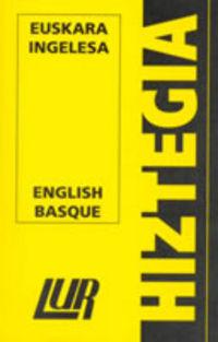 LUR HIZTEGIA (TXIKIA) EUSKARA / INGELESA - ENGLISH / BASQUE