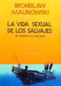 VIDA SEXUAL DE LOS SALVAJES, LA
