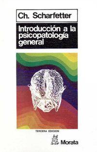 INTRODUCCION A LA PSICOPATOLOGIA GENERAL