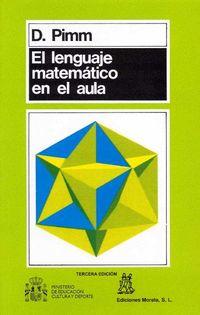LENGUAJE MATEMATICO EN EL AULA, EL