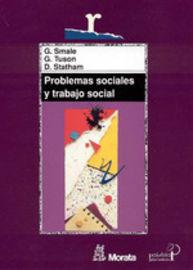 (2 Ed) Problemas Sociales Y Trabajo Social - G. Smale / G. Tuson / D. Statham
