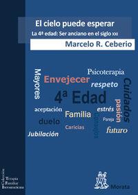 El cielo puede esperar - Marcelo R. Ceberrio