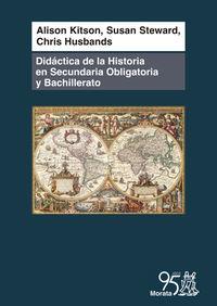 DIDACTICA DE LA HISTORIA EN SECUNDARIA OBLIGATORIA Y BACHILLERATO - COMPRENDER EL PASADO