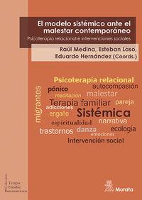 Modelo Sistemico Ante El Malestar Contemporaneo, El - Psicoterapia Relacional E Intervenciones Sociales - Raul Medina / Esteban Laso / Eduardo Hernandez