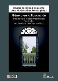 GENERO EN LA EDUCACION - PEDAGOGIA Y RESPONSABILIDAD FEMINISTAS EN TIEMPOS DE CRISIS POLITICA