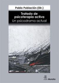 TRATADO DE PSICOTERAPIA ACTIVA - UN PSICODRAMA ACTUAL