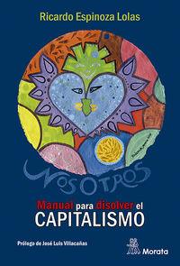 NOSOTROS - MANUAL PARA DISOLVER EL CAPITALISMO