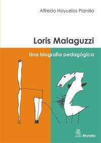 LORIS MALAGUZZI. UNA BIOGRAFIA PEDAGOGICA