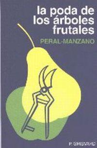 PODA DE LOS ARBOLES FRUTALES, LA