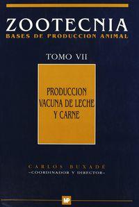 Produccion Vacuna De Leche Y Carne - Zootecnia Vii - C. Buxade (coord. )
