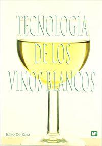 TECNOLOGIA DE LOS VINOS BLANCOS