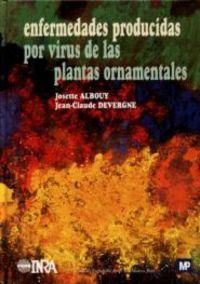 ENFERMEDADES PRODUCIDAS POR EL VIRUS DE LAS PLANTAS ORNAMENTALES