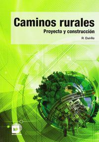Caminos Rurales - Proyectos Y Construccion - Rafael Dal-re Tenreiro