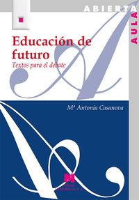 EDUCACION DE FUTURO - TEXTOS PARA EL DEBATE