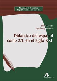 DIDACTICA DEL ESPAÑOL COMO 2ª LENGUA EN EL SIGLO XXI
