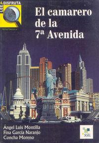 El  camarero de la 7ª avenida  -  Nivel Basico - Angel Luis Montilla