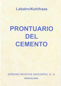 Prontuario Del Cemento - Otto Labahn / Bernhard Kohlhaas