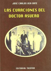 CURACIONES DEL DOCTOR ASUERO, LAS