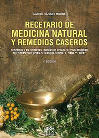 Recetario De Medicina Natural Y Remedios Caseros - Gabriel Vazquez Molina