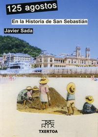 125 AGOSTOS EN LA HISTORIA DE SAN SEBASTIAN