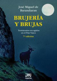 Brujeria Y Brujas - Jose Miguel De Barandiaran