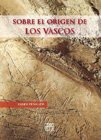 SOBRE EL ORIGEN DE LOS VASCOS (2 ED)