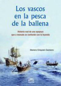 Los vascos en la pesca de la ballena - Mariano Ciriquiain Gaiztarro