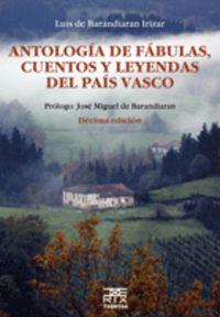 (11 Ed) Antologia De Fabulas, Cuentos Y Leyendas Del Pais Vasco - Luis De Barandiaran Irizar