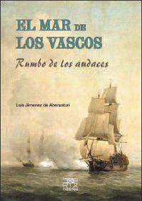 El mar de los vascos - Luis M. Jimenez De Aberasturi