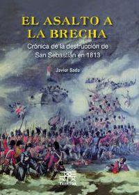 El asalto a la brecha - Javier Maria Sada Anguera