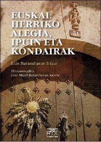 EUSKAL HERRIKO ALEGIA, IPUIN ETA KONDAIRAK