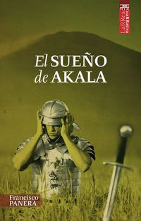 El sueño de akala - Francisco Panera