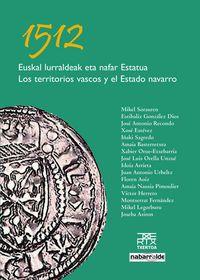 1512 EUSKAL LURRALDEAK ETA NAFAR ESTATUA = 1512 LOS TERRITORIOS
