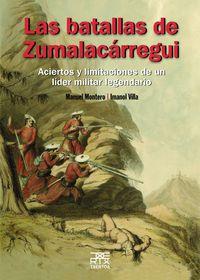 Las batallas de zumalacarregui - Manuel Montero Garcia / Imanol Villa
