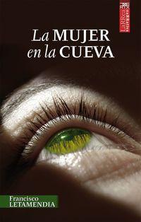 La mujer en la cueva - Francisco Letamendia