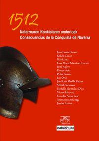 1512 NAFARROAREN KONKISTAREN ONDORIOAK = CONSECUENCIAS CONQUISTA