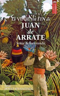 VIAJE SIN FIN DE JUAN DE ARRATE, EL - SEÑOR DE LOS ARANDU