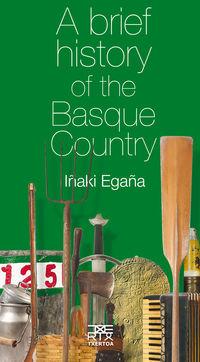 brief history of the basque country, a - Iñaki Egaña Sevilla