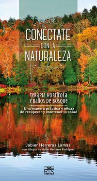 CONECTATE CON LA NATURALEZA - TERAPIA HORTICOLA Y BAÑOS DE BOSQUE
