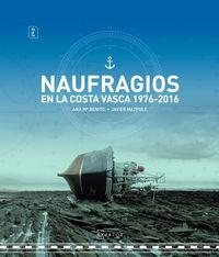 NAUFRAGIOS EN LA COSTA VASCA, 1976-2016