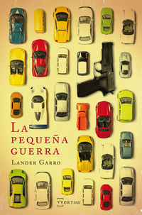 La pequeña guerra - Lander Garro Perez