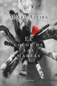 El color de las mareas - Mikel Alvira Palacios