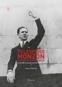 TELESFORO MONZON, ARISTOKRATA ABERTZALEA