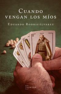 Cuando Vengan Los Mios - E. Rodrigalvarez Fernandez