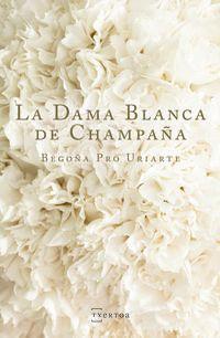La dama blanca de champaña - Begoña Pro Uriarte