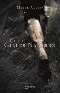 YO FUI GILLES NABARRE