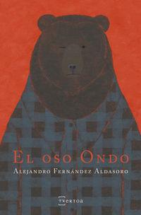 El oso ondo - Alejandro Fernandez Aldasoro