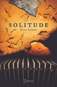 Solitude - Juan Lekue Goikuria
